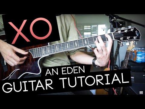 """XO"" Guitar Tutorial - EDEN (WITH TABS)"