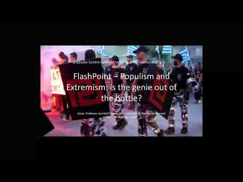 "Flashpoint   ""Populism and Extremism is the genie out of the bottle?"""