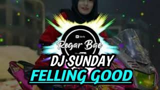Download TERBARU!!🔴Dj Feeling Goog - Sunday Top TIK-TOK Viral_Remix_Slow_Full_Bass 2020