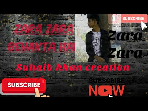zara-zara-mahekta-hai-mp3-song-download-  -heart-touching-song-  -sad-song-  -suhaib-khan-creation- 