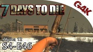 Quick Hub Run  | 7 Days To Die Alpha 12 Gameplay | S04-E46