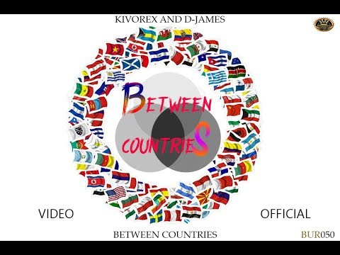 Kivorex And D-James - Between Countries (Official Video)
