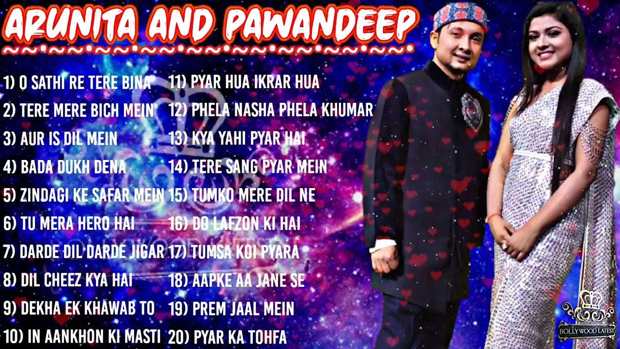 ARUNITA PAWANDEEP songs | PAWANDEEP all song | MANZOOR DIL | ARUNITAKANJILAL hit songs| jukebox