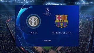 FIFA 19 - Inter Vs FC Barcelona - UEFA Champions League - HD