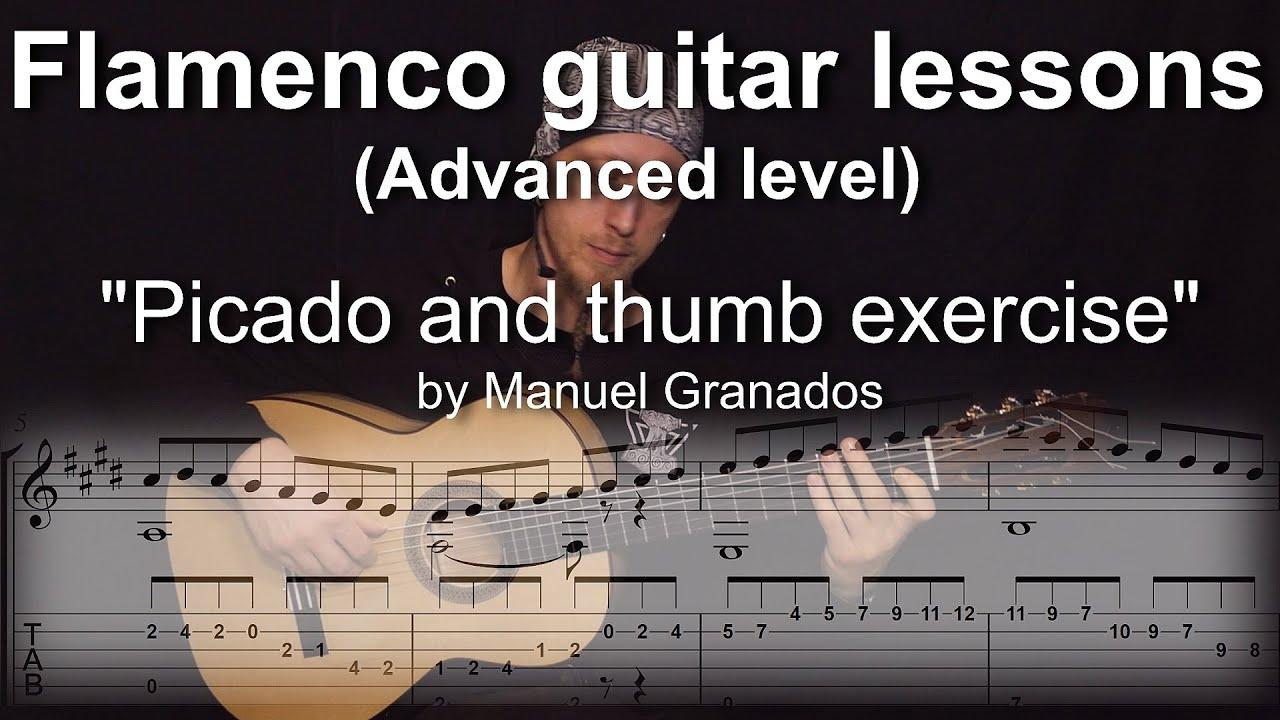 Download Flamenco guitar lessons - Advanced level -  Picado & thumb exercise by Manuel Granados