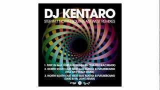 Dj Kentaro feat. Matrix & Futurebound - North South East West (Tha New Team Remix)