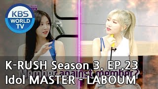Idol Master - LABOUM [KBS World Idol Show K-RUSH3 / ENG,CHN / 2018.08.17]