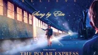 The Polar Express - Believe [COVER] Sung by Elin