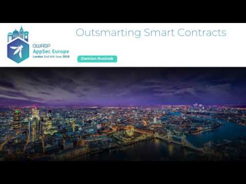 Outsmarting Smart Contracts - Damian Rusinek