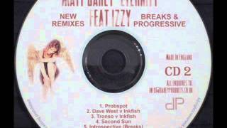 matt darey feat izzy - eternity (probspot remix)