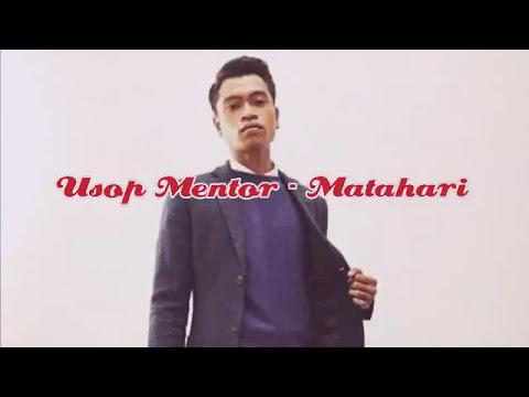 Single pertama Usop mentor ( ost chor dan chah ) lagu matahari
