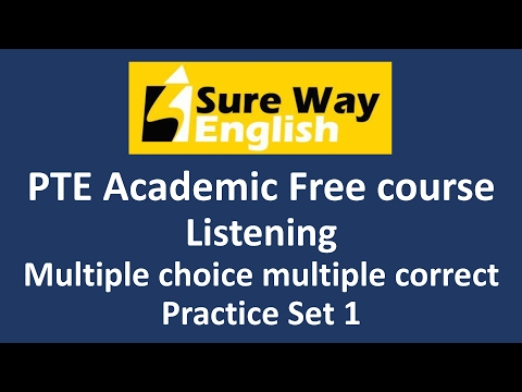 PTE Multiple Choice Multiple Answers Practice Questions with Answers and Explanations  PTE Listening