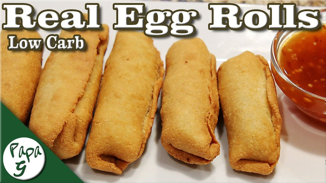 Low Carb Egg Rolls Homemade Egg Roll Wrapper Low Carb Keto Chinese Food Appetizer Recipe Youtube