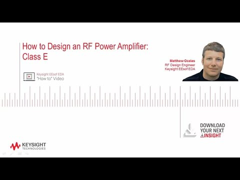 How To Design An RF Power Amplifier: Class E