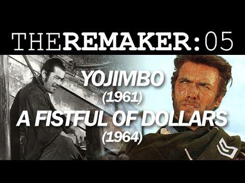 The Remaker: Yojimbo (1961) vs. A Fistful of Dollars (1964)