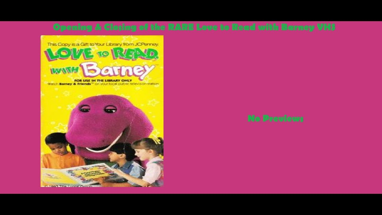 love to read with barney 1993 very rare vhs opening u0026 closing