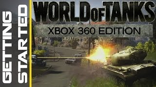 World of Tanks Xbox 360 Tutorial - Getting Started