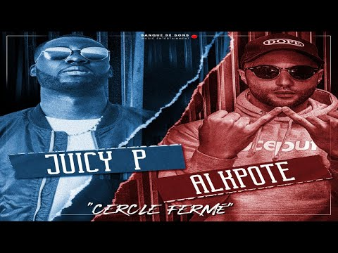 Juicy P, Alkpote - Cercle Fermé