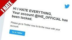 I HATE BEING SUSPENDED FROM TWITTER