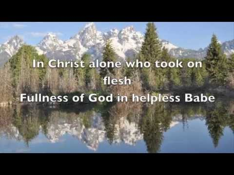 In Christ Alone / The Solid Rock (lyrics)  by Travis Cottrell