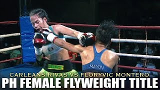 CARLEANS RIVAS VS FLORYVIC MONTERO | PHILIPPINE FEMALE FLYWEIGHT CHAMPIONSHIP