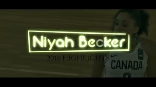 Niyah Becker | 2016 Basketball Promo
