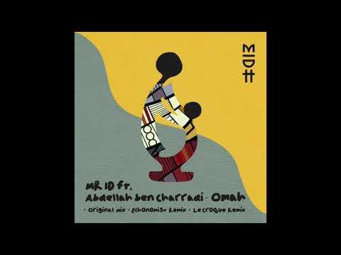 Mr. ID Feat. Abdellah Ben Charradi - Omah (Echonomist  Remix) MIDH004