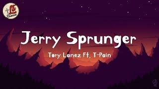 Tory Lanez - Jerry Sprunger (ft. T-Pain) lyrics | Lit Science