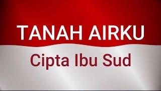 Lagu Nasional - Tanah Airku Cpt. Ibu Sud ( cover ) - Dinot Iden