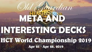 Hearthstone World Championship 2019 meta and interesting decks