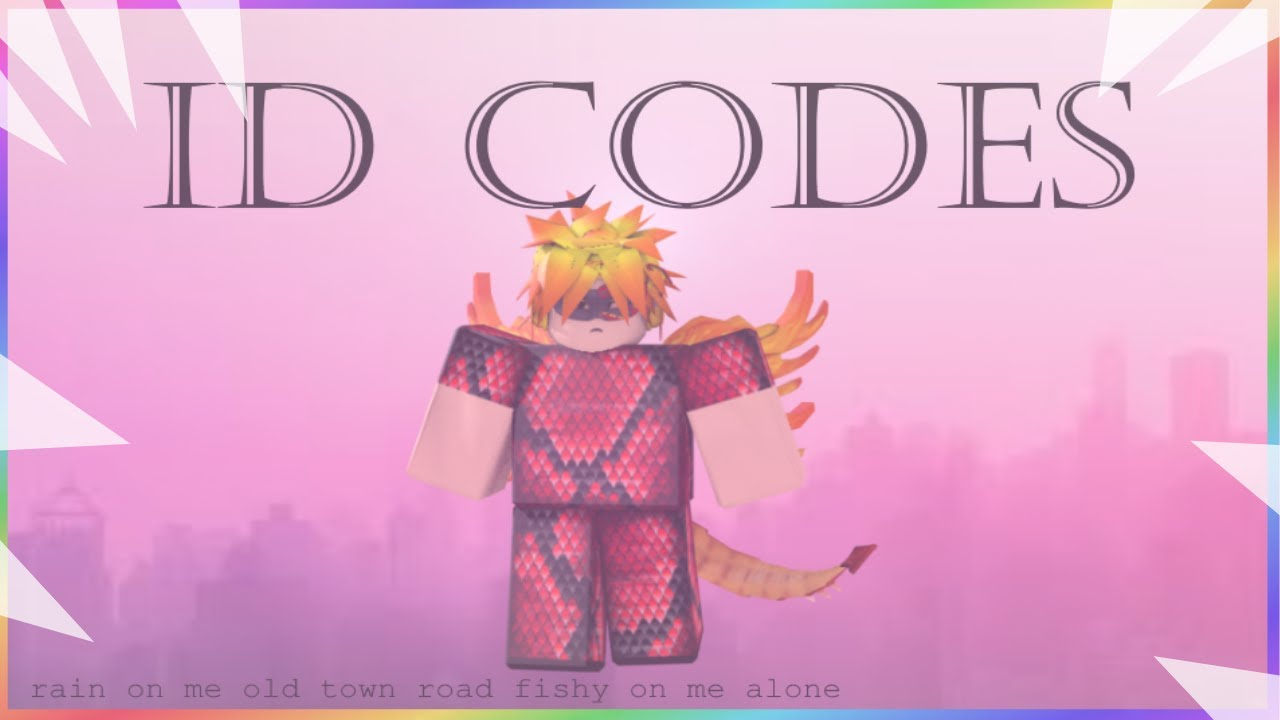 Roblox Id Codes Fishy On Me Old Town Road Rain On Me Youtube