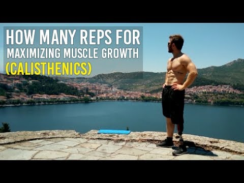 How Many Reps (Building Muscle with Calisthenics P1)