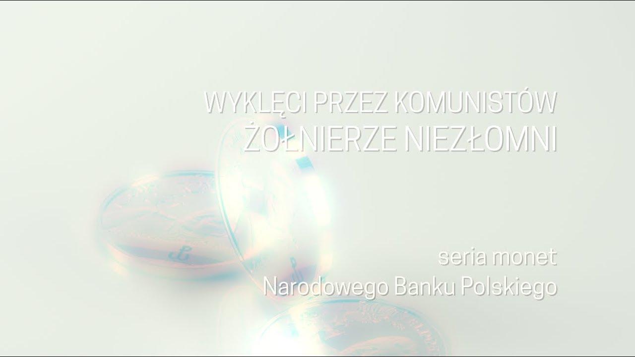 """Monety NBP z serii """"Wyklęci przez komunistów żołnierze niezłomni"""""""