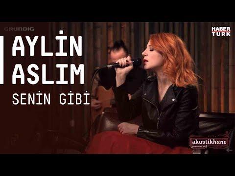 Aylin Aslım - Senin Gibi / #akustikhane #sesiniac