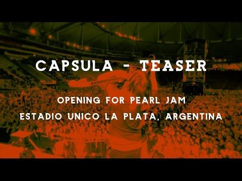Capsula Live in Argentina opening for Pearl Jam En Vivo (Teaser)