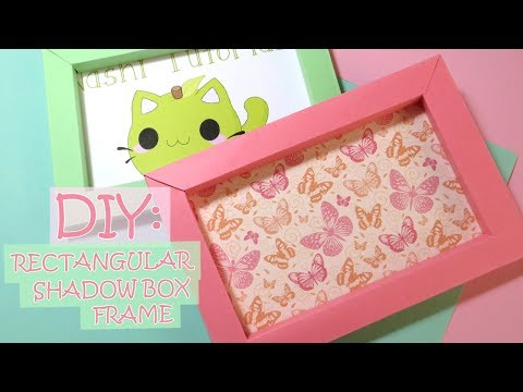 DIY: Rectangular Shadow Box Frame (Rectangular Paper Frame)