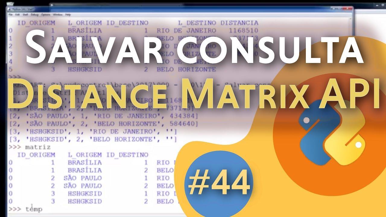 [#44] Salvar consulta - Google Maps Distance Matrix API