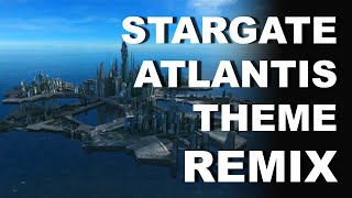 Stargate Atlantis Theme Remix