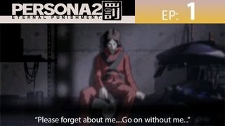 Persona 2: Eternal Punishment (PSP) [English Playthrough] Ep: 1 - Maya the Demon Slayer