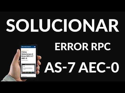 Cómo Solucionar el Error RPC AS-7 AEC-0