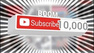 10,000 subs special!