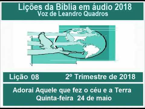 Lições da Bíblia   Adorai Aquele que fez o céu e a Terra  Quinta-feira  24 de maio