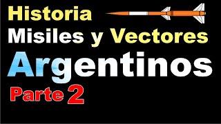 Misiles y Vectores Argentinos - Frondizi - (Parte 2)