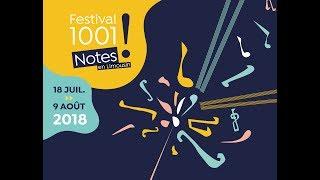 Teaser Festival 1001 Notes 2018