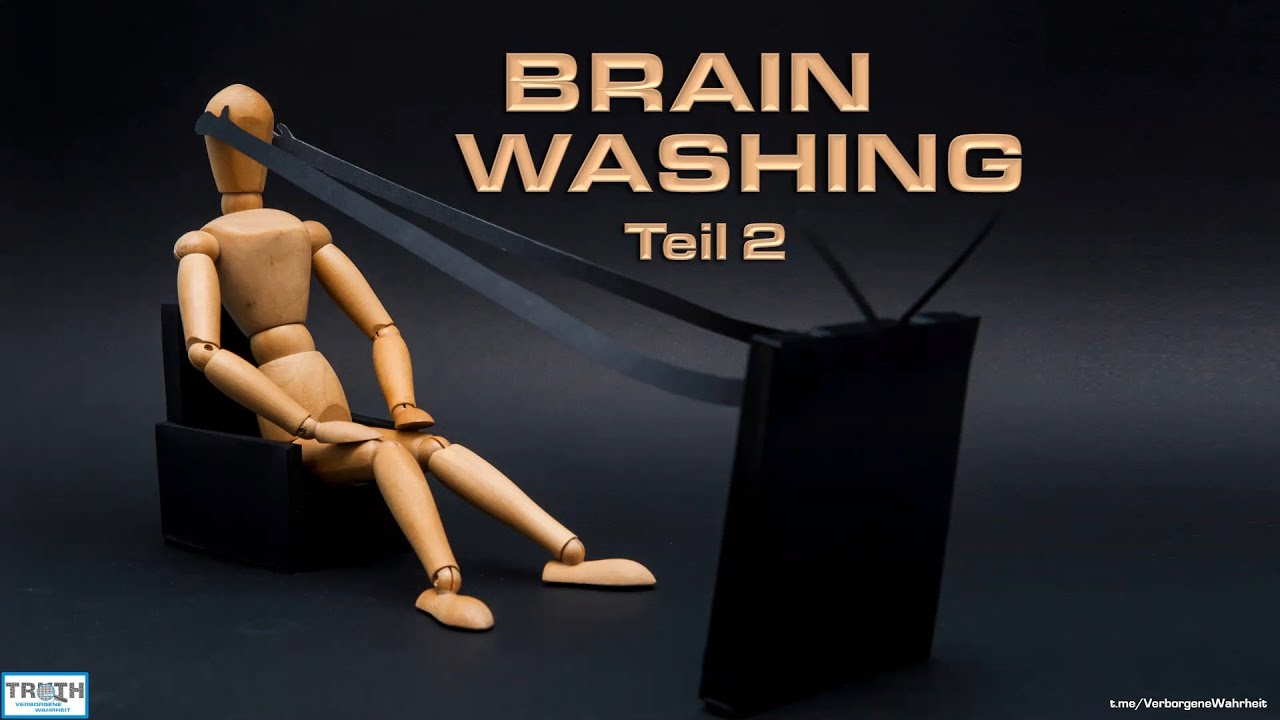 Brainwashing - Teil 2