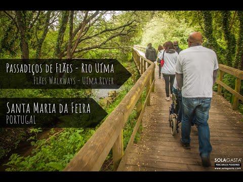Passadiços de Fiães - Rio Uíma (Santa Maria da Feira)
