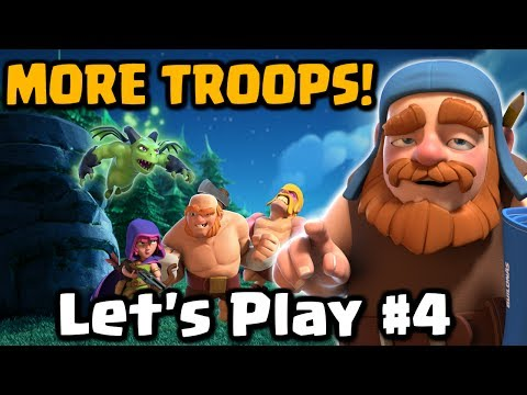 MORE TROOPS! New Army Camp - Let's Play the New CoC Update #4 | Clash of Clans