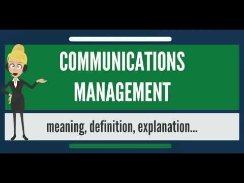 What Is COMMUNICATIONS MANAGEMENT? What Does COMMUNICATIONS MANAGEMENT Mean?