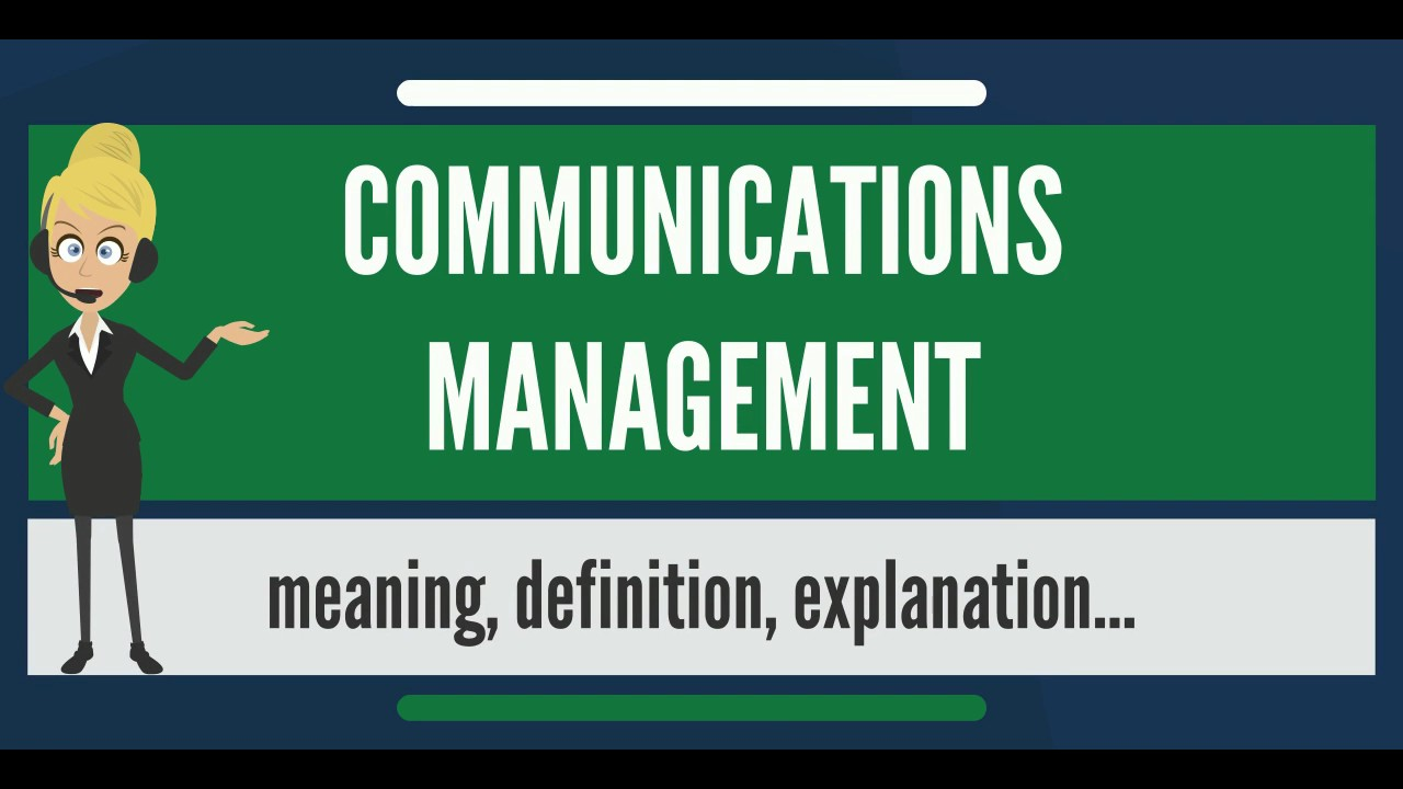 What is COMMUNICATIONS MANAGEMENT? What does COMMUNICATIONS MANAGEMENT mean?. ✪✪✪✪✪ http://www.theaudiopedia.com ✪✪✪✪✪ What is COMMUNICATIONS MANAGEMENT? What does COMMUNICATIONS MANAGEMENT mean? COMMUNICATIONS MANAGEMENT meaning - COM.... Youtube video for project managers.