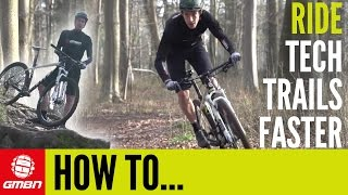 How To Ride Technical Mountain Bike Trails Faster – 5 Ways To Ride Faster On Your Hardtail MTB